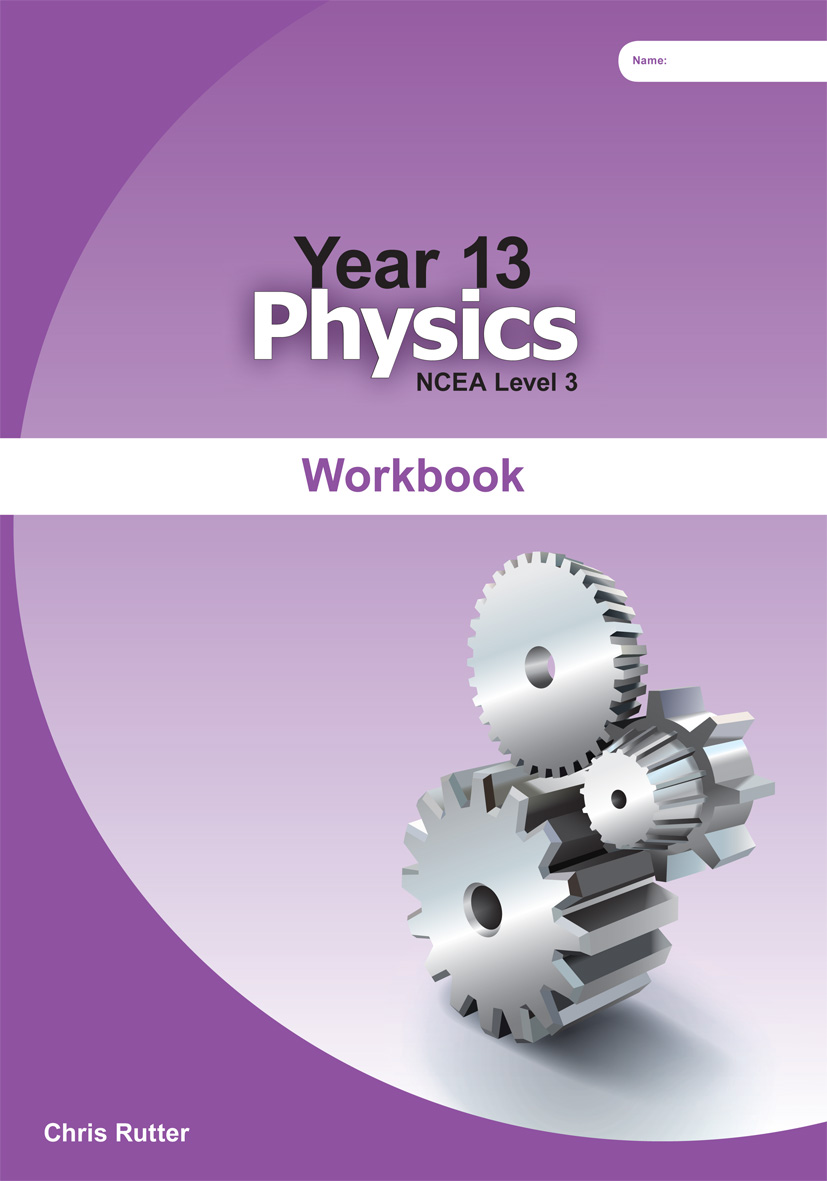 Year 13 Physics Workbook | ABA Resources